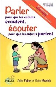 PARLER POUR QUE LES ENFANTS ECOUTENT