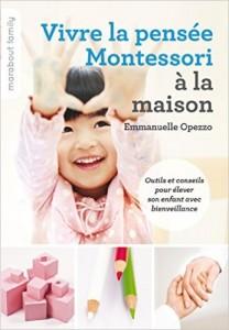 VIVRE LA PENSEE MONTESORI A LA MAISON;jpg